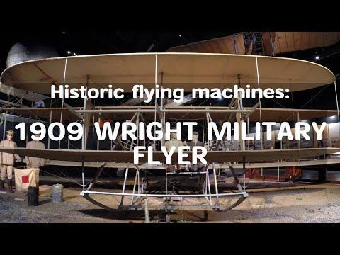 HFM: World's first military aircraft -19O9 WRIGHT MILITARY FLYER