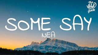 Baixar Nea - Some Say (Lyrics)