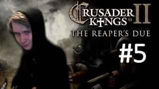 CK2 Reaper's Due - Immortal Ruler - Part 5: A Failed War