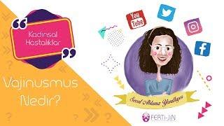 Vajinusmus Nedir? I Nasıl Tedavi Edilir? I Botox Uygulaması Nedir?
