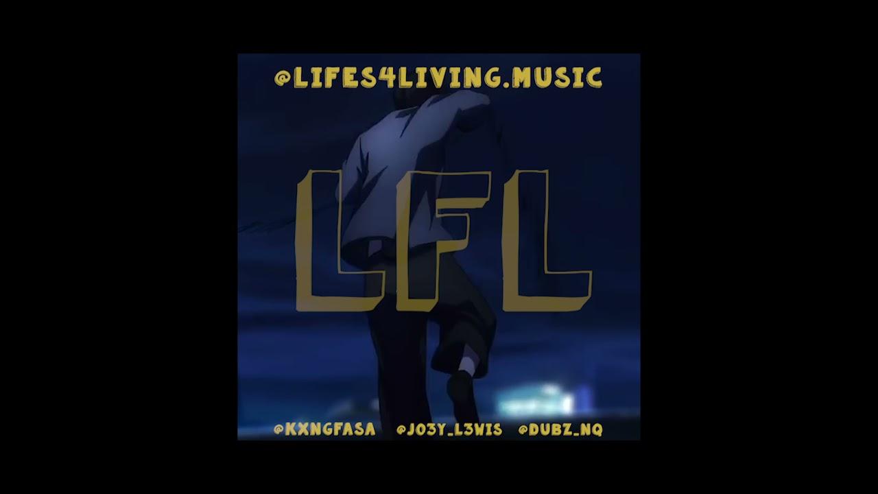 Download L4L - Lifers Freestyle Part 1 KXNGFASA x JO3YL3WIS x DUBZNQ