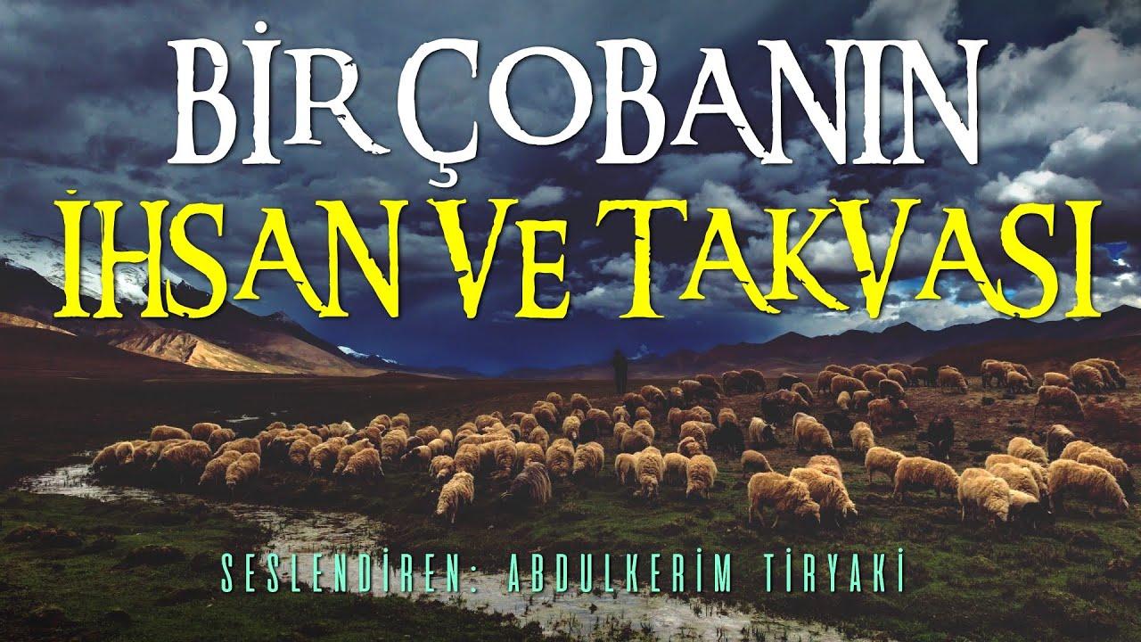 Çobanın Dillere Destan Takvası ve Kulluk Şuuru / Yeni Dini Hikaye