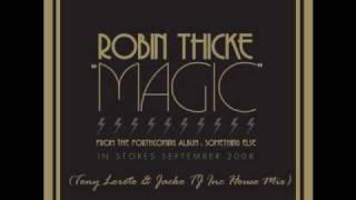 Robin Thicke - Magic (Tony Loreto & Jacko TJ Inc House Mix)