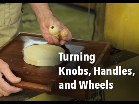 Woodturning Knobs, Handles and Wheels