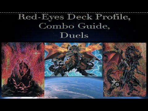 Red-Eyes Deck Profile + Combo Guide + Duels