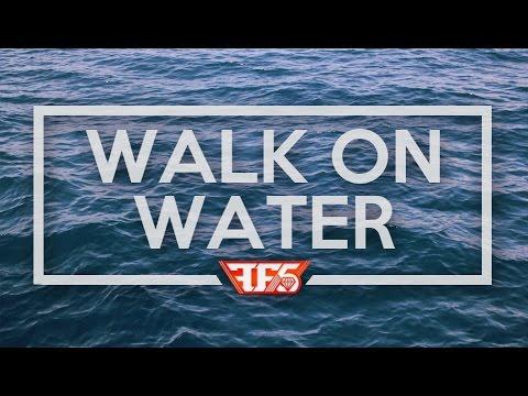 Walk On Water - Family Force 5 (Lyrics)
