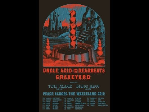 Uncle Acid & The Deadbeats atour w/ Graveyard and Twin Temple and Demob Happy