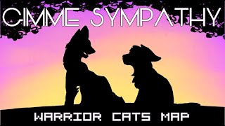 Repeat youtube video Gimme Sympathy - Warrior Cats MAP - Completed