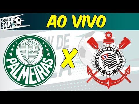 PALMEIRAS x CORINTHIANS com NARRAÇÃO AO VIVO | Antes, durante e depois! | Show de Bola (09/11/19)