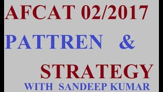 AFCAT 02/2017 exam Pattren and strategy