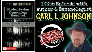 Demonologist Carl L Johnson, Paranormal Investigator of The Conjuring