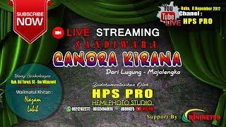 "Livestreaming Sandiwara ""CANDRA KIRANA"" || MALAM || Rabu , 8 NOPEMBER 2017"