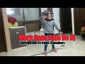 Mera Gana Baja De Dj Choreograph By  Rahul Choudhary 💃