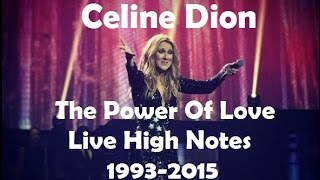 Celine Dion - The Power Of Love (Live High Notes, 1993-2015)