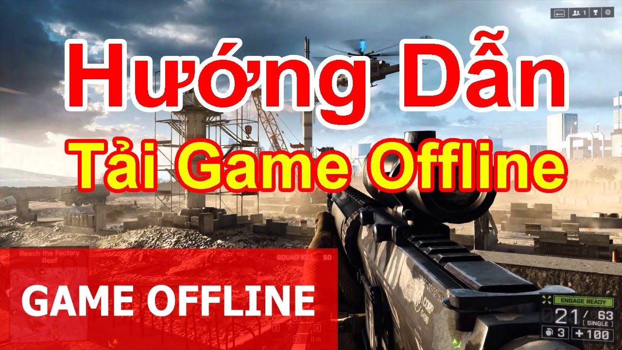 Download Game Offline Hay cho m y t nh(PC) ho n to n MI N PH