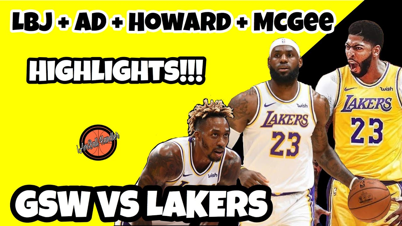 Lebron James Anthony Davis Dwight Howard Javale Mcgee Highlights Warriors Vs Lakers