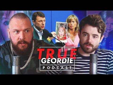 Disappearance of Madeleine McCann | True Geordie Podcast #112