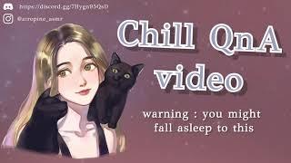 Chill QnA Video ✨[ASMR]