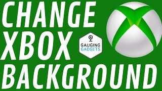 How to Change Home Screen Background on Xbox One - Use Custom Background