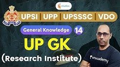 9:30 AM - UPSI, UPP, UPSSSC, VDO 2020 | GK by Rohit Sir | UP GK | Research Institute
