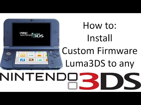 How to Install Custom Firmware Luma3DS to any 3DS