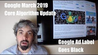 Google March 2019 Core Update (Florida 2), Bing Algorithm & Google Black Ad Label