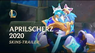 Aprilscherz 2020   offizieller skins-trailer – league of legends