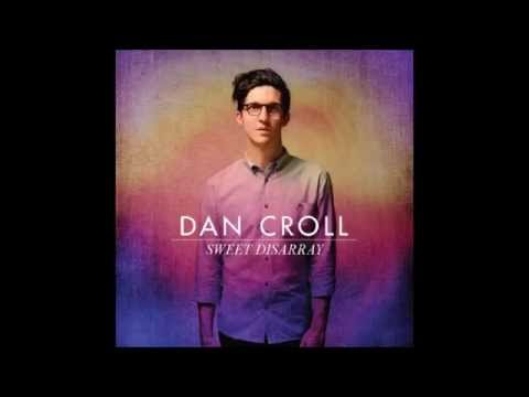 From Nowhere  Dan Croll