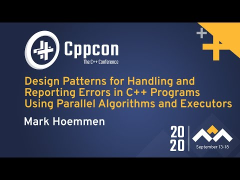 Design Patterns for Handling/Reporting Errors in C++ - Parallel Algorithms & Executors -Mark Hoemmen