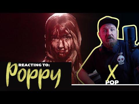 React To: Poppy - X - Ok.