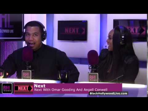 Next w Omar Gooding & Angell Conwell  October 10th, 2014  Black Hollywood Live