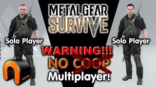 Metal Gear Survive - WARNING! NO COOP MULTIPLAYER!