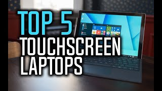 Best Touchscreen Laptops in 2018 - Which Is The Best Touchscreen Laptop? | 10BestOnes