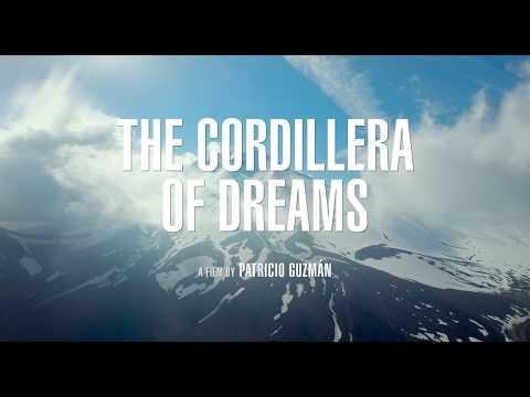 The Cordillera of Dreams / La Cordillère des songes (2019) - Trailer (English Subs)