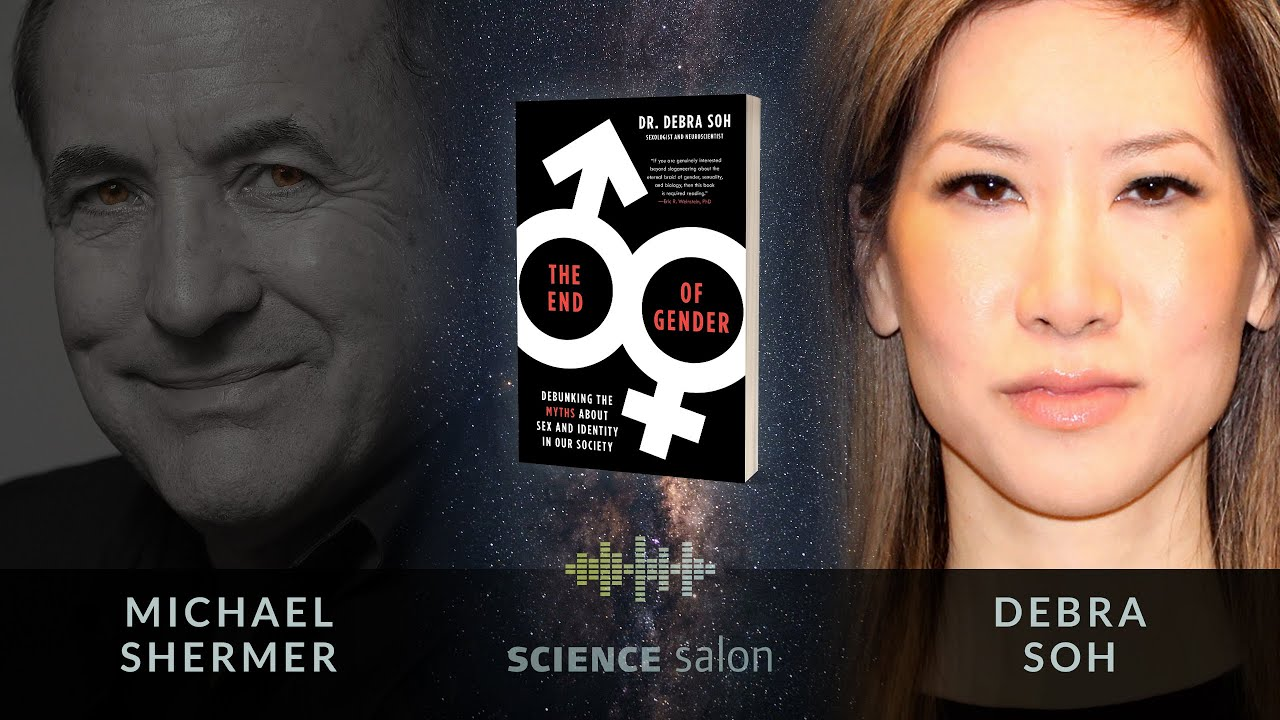 Skeptic The Michael Shermer Show Debra Soh The End Of Gender Debunking The Myths About Sex And Identity In Our Society