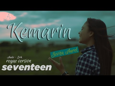 KEMARIN - JOVITA AUREL Audio Lirik Reggae Version