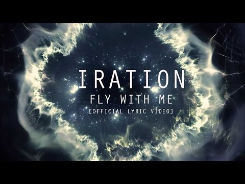 Fly With Me [Official Lyric Video] | IRATION | Self-Titled (2018)