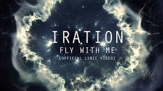 Fly With Me [Official Lyric Video] | IRATION | Self-Titled (2018) thumbnail