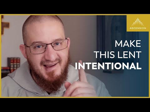 3 Ways to Be Intentional This Lent