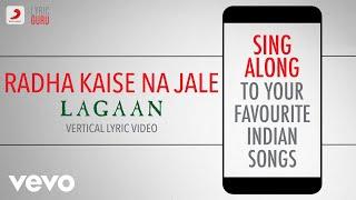 Radha Kaise Na Jale - Lagaan Official Bollywood Lyrics Asha Bhosle Udit Narayan A.R.Rahman