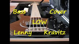 Lenny Kravitz – Low (BASS COVER)