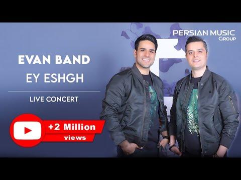 Evan Band - Ey Eshgh - Official Video ( ایوان بند - ای عشق - ویدیو )