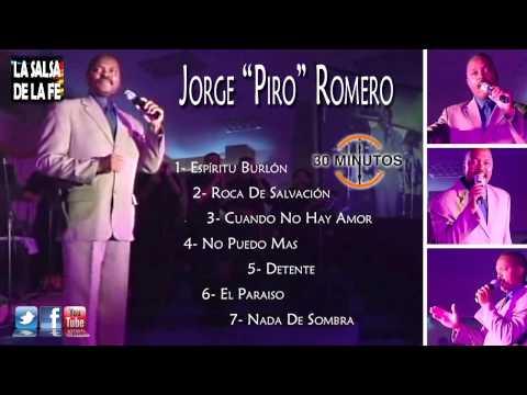 "JORGE ""PIRO"" ROMERO - MIX (30 MINUTOS)"