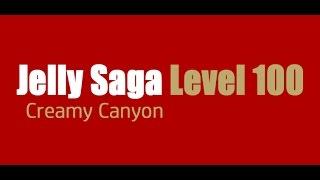 Candy Crush Jelly Saga Level 100 Help,Tips,Tricks and Cheats