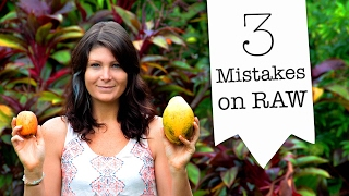 3 MISTAKES I MADE On Raw Food 🍎
