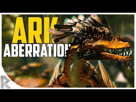 ARK ABERRATION! - Ark Aberration First Impressions! - Ark Aberration Expansion Pack DLC EP#1