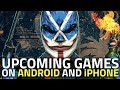 5 Upcoming Console-Quality Mobile Games | Games for Android, iPhone, iPad and iPod Touch