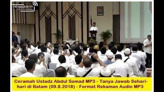 Ceramah Ustadz Abdul Somad MP3 Tanya Jawab Sehari hari di Batam