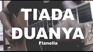 Flanella - Tiada Duanya (covered by irvani)