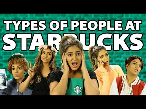 Types of People at Starbucks | Bethany Mota